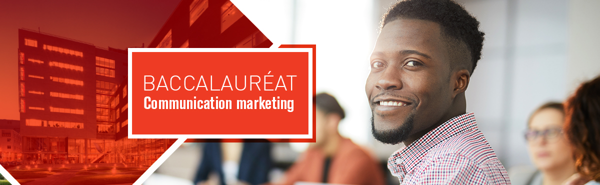 Baccalauréat en communication marketing