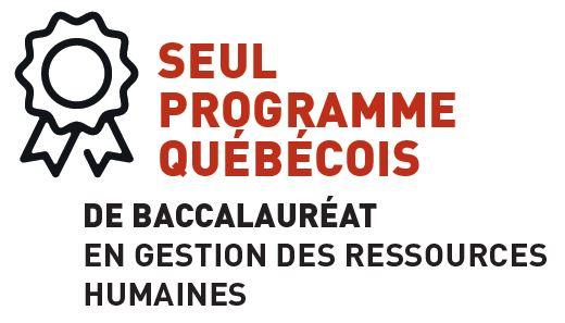 Seul programme québécois de baccalauréat en gestion des ressources humaines