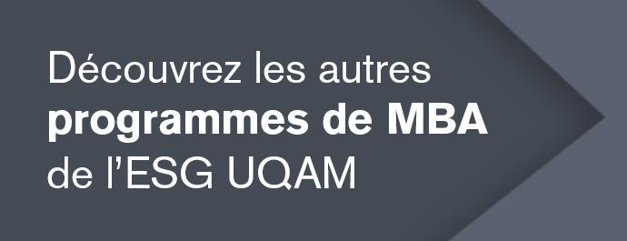 Découvrez les autres programmes de MBA de l'ESG UQAM