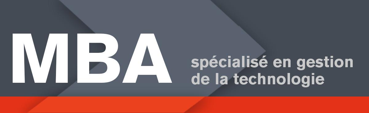 MBA pour cadres (EMBA) spécialisé en gestion de la technologie