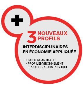 3 nouveaux profils interdisciplinaires en économie appliquée : profil quantitatif, profil environnement et profil gestion publique